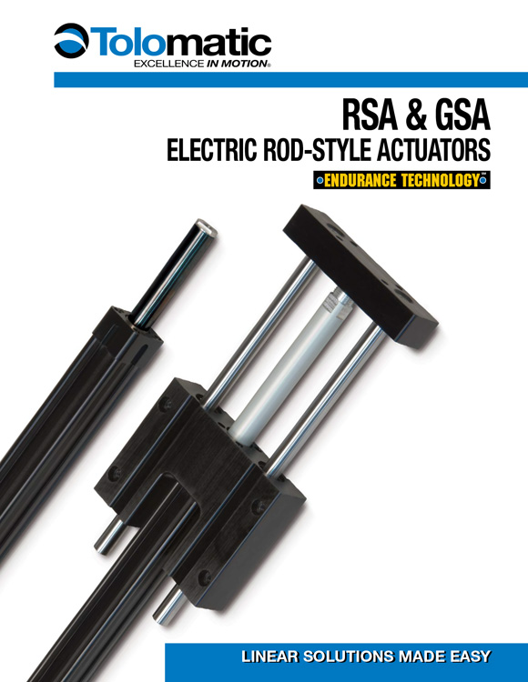 Tolomatic-RSA, GSA Electric Rod Style Actuator Catalog